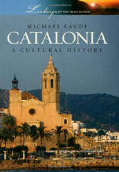 Catalonia: A Cultural History by Michael Eaude