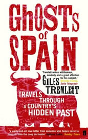 Ghosts of Spain: Travels Through A Country's Hidden Past by Giles Tremlett