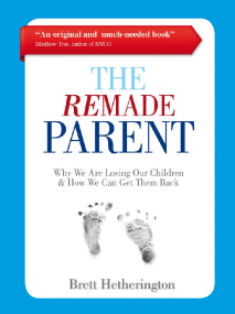 Front cover of The Remade Parent