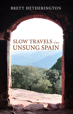 Slow Travels in Unsung Spain book cover